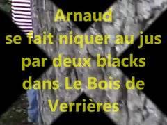 Arnaud enculé dans le bois de Verriéres