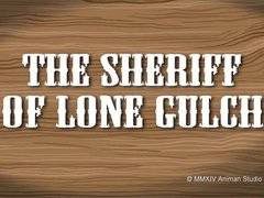 The Sheriff Of Lone Gulch